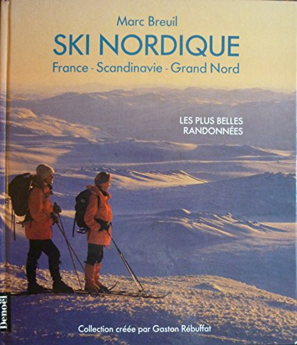 9782207236079: Ski nordique : France - Scandinavie - Grand Nord
