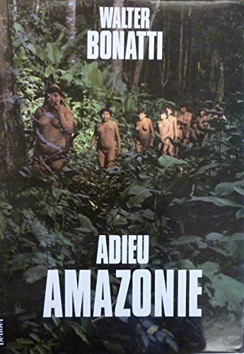 9782207236239: Adieu Amazonie