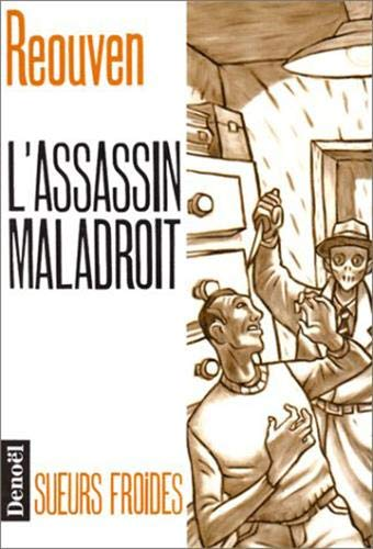 9782207236659: L'assassin maladroit