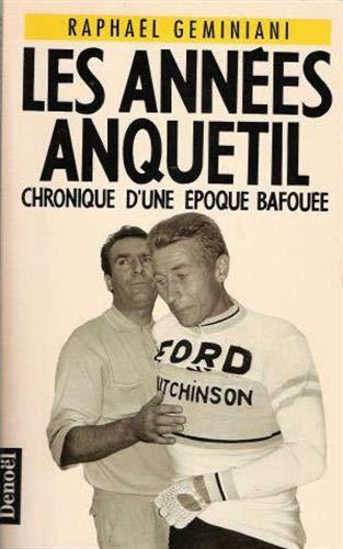 9782207236963: Les ann�es Anquetil
