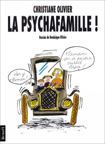 9782207237229: La psychafamille