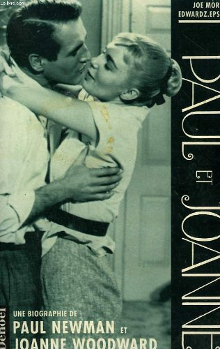 9782207237342: Paul et joanne : une biographie de paul newman et joanne woodward