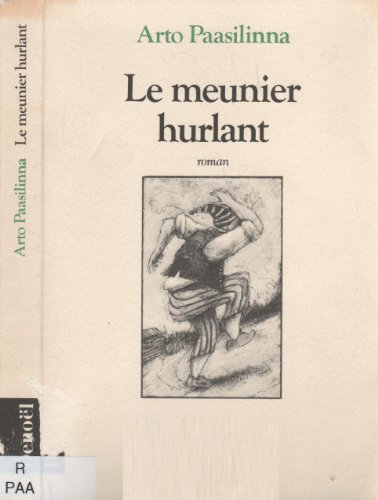 9782207238196: Le meunier hurlant