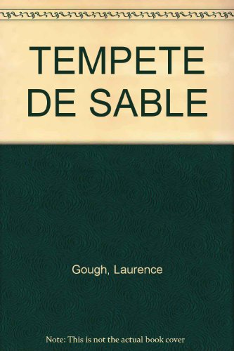 TEMPETE DE SABLE: Gough, Laurence