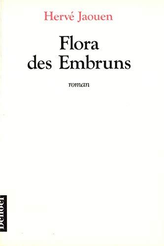 9782207238714: Flora des Embruns: Roman (French Edition)