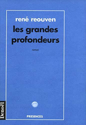 9782207238936: Les grandes profondeurs: Roman (Collection Présences) (French Edition)
