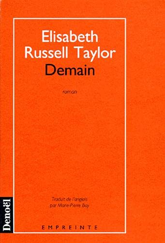Demain [Mar 03, 1992] Russell Taylor,Elisabeth and: Elisabeth Russell Taylor