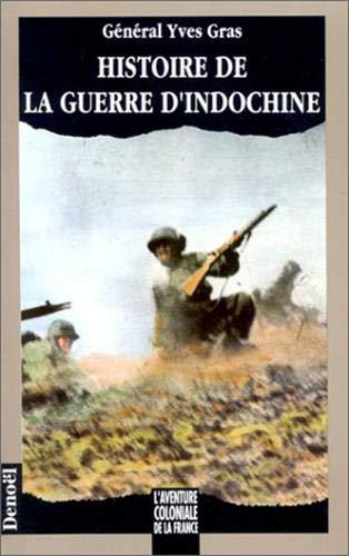 9782207239582: Histoire de la guerre d'Indochine (L'aventure coloniale de la France) (French Edition)