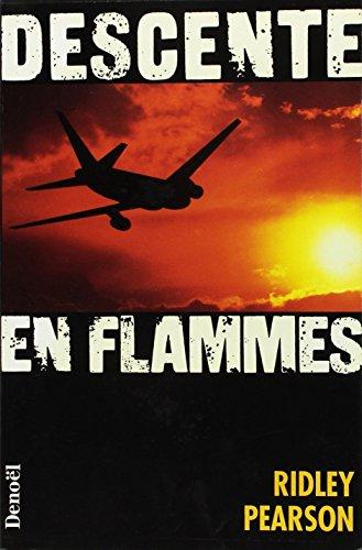 Descente en flammes (French Edition): Ridley Pearson