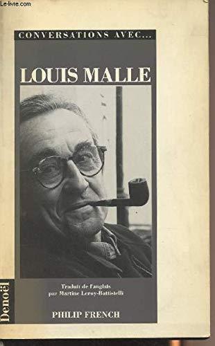 CONVERSATIONS AVEC LOUIS MALLE.: Louis Malle -