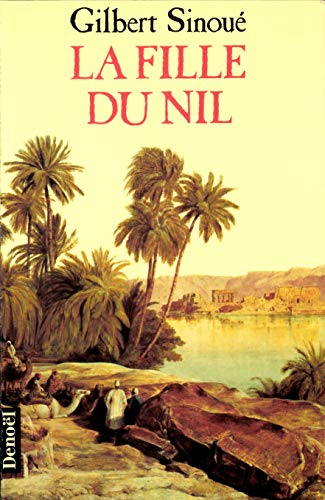 9782207240502: La fille du nil (French Edition)