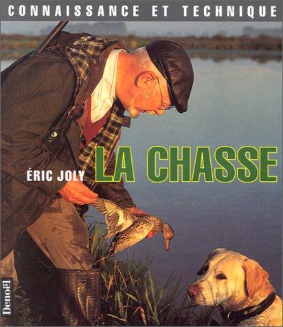 La chasse: Eric Joly