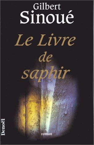 Le livre de saphir [Jan 03, 1996]: Gilbert SinouÃ