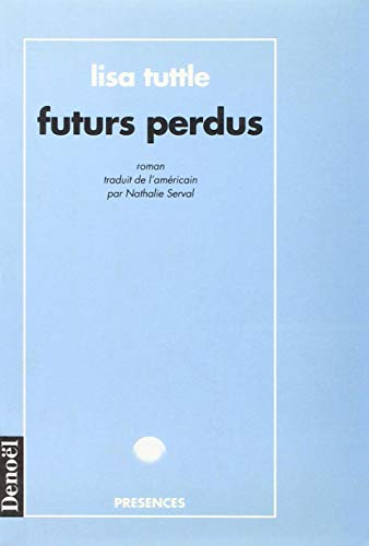 9782207240816: Futurs perdus (French Edition)