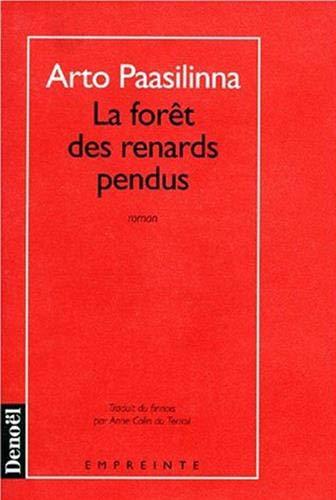 9782207241110: La Forêt des renards pendus (Empreinte)
