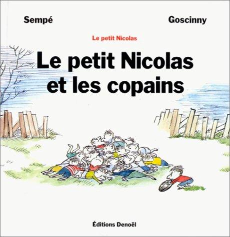 9782207241455: Le petit Nicolas et les copains (Humour)