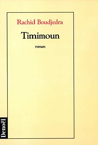 9782207242032: Timimoun: Roman (French Edition)