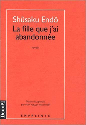 La fille que j'ai abandonnee (French Edition) (2207242552) by [???]
