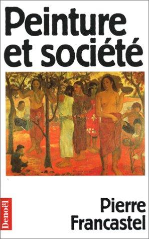 9782207242964: Peinture et soci�t�