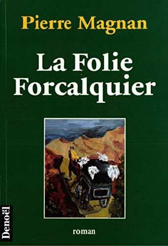 9782207243497: La Folie Forcalquier: Roman (French Edition)