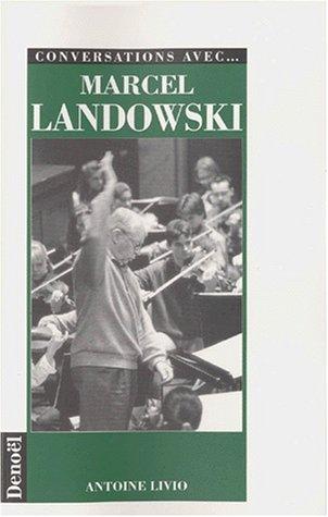 9782207243695: Conversations avec marcel landowski