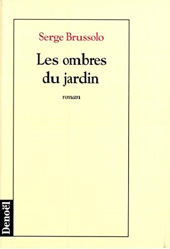 9782207243886: Les ombres du jardin: Roman (French Edition)