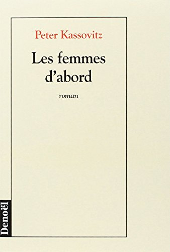 9782207244616: Les femmes d'abord: Roman (French Edition)