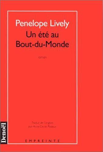 Un été au Bout-du-Monde (9782207244661) by Penelope Lively