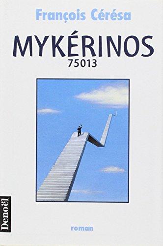 9782207245200: Mykerinos 75013: Roman (French Edition)