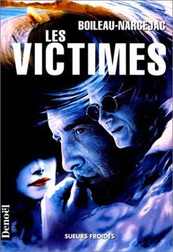 9782207245262: Les Victimes