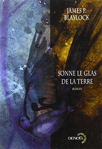 Sonne le glas de la terre (French Edition) (220724556X) by [???]