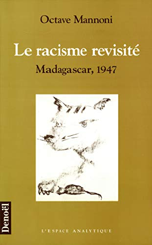 9782207245873: Le racisme revisité: Madagascar, 1947 (L'espace analytique) (French Edition)