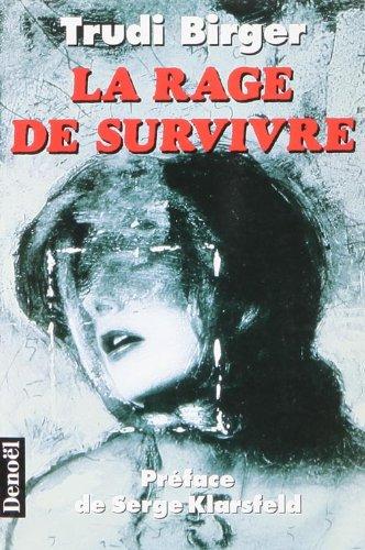9782207246252: La rage de survivre