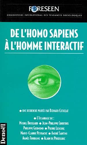 9782207247327: De l'homo sapiens a l'homme interactif (French Edition)