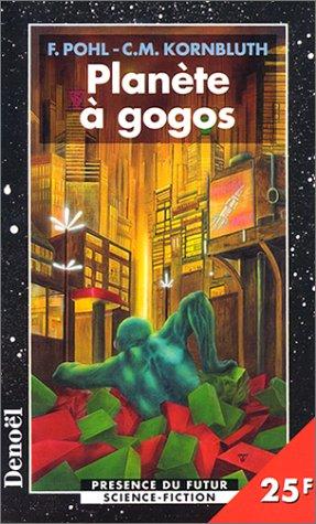 9782207247396: Planète à gogos