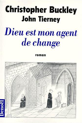 DIEU EST MON AGENT DE CHANGE: BUCKLEY Buckley - TIERNEY John
