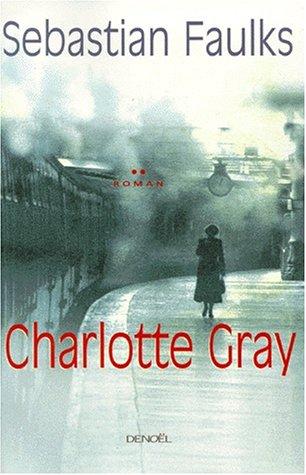9782207248034: Charlotte Gray