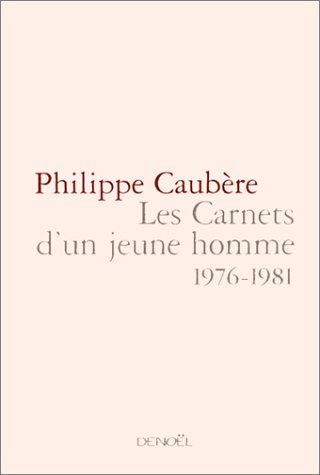 9782207248300: Les carnets d'un jeune homme, 1976-1981