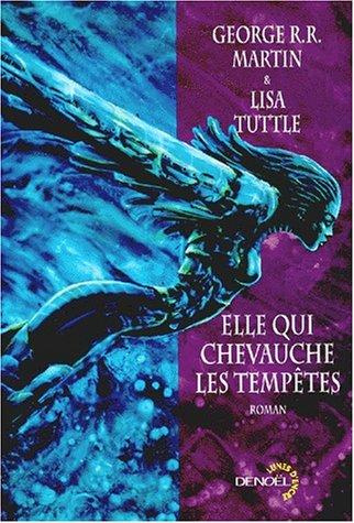 Elle qui chevauche les tempêtes (2207248755) by George R. R Martin; Lisa Tuttle