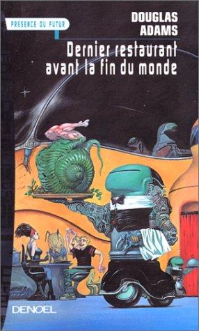 9782207249154: Le Guide galactique, tome 2 : Le dernier restaurant avant la fin du monde