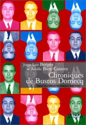 9782207249284: Chroniques de Bustos Domecq