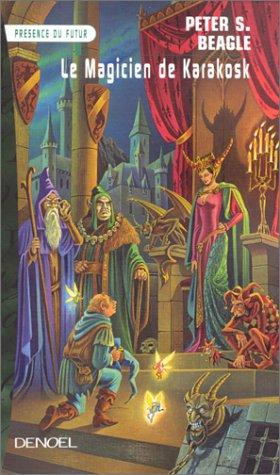9782207249802: Le magicien de Karakosk