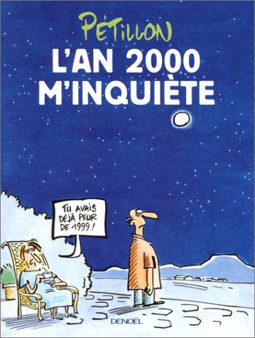 9782207249871: L'an 2000 m'inquiete