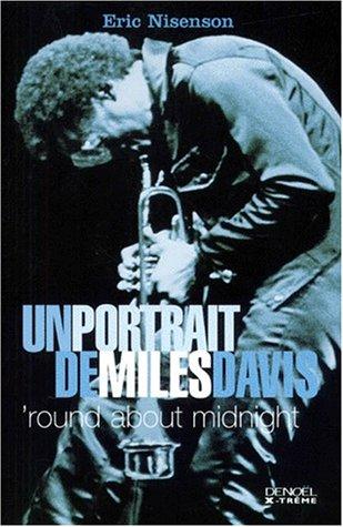 9782207250174: Un portrait de Miles Davis : 'Round about Midnight