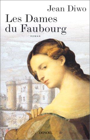 9782207250198: Les dames du faubourg