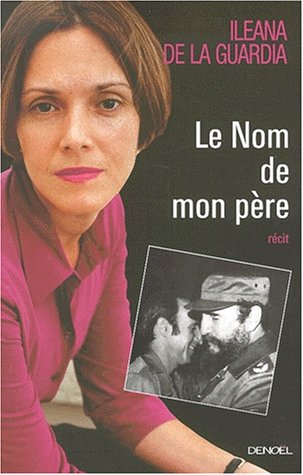 9782207250570: Le nom de mon père: Récit (French Edition)