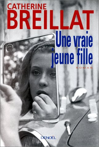 9782207250860: Une Vrai Jeune Fille (in French Language) (French Edition)