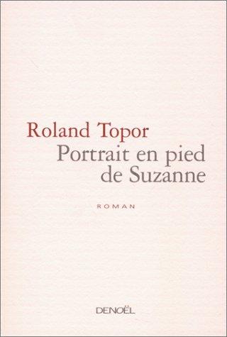 9782207251010: Portrait en pied de Suzanne (Romans français)