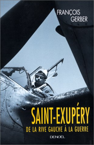 Saint Exupery, De La Rive Gauche: Gerber François