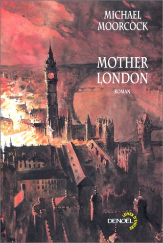 Mother London (9782207251836) by Michael Moorcock; Jean-Pierre Pugi